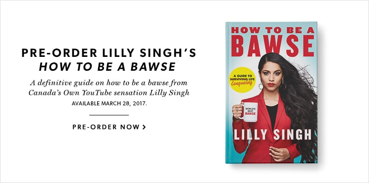 Pre-order How To Be a Bawse by YouTube sensation Lilly Singh