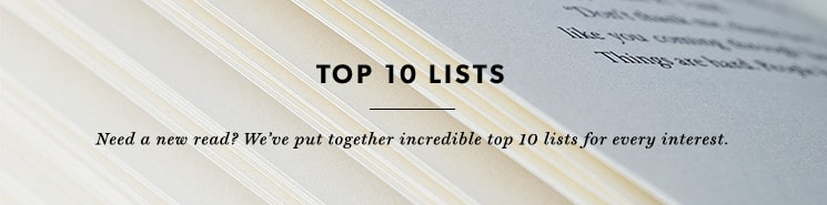 Discover your next read from our selection of top ten lists!