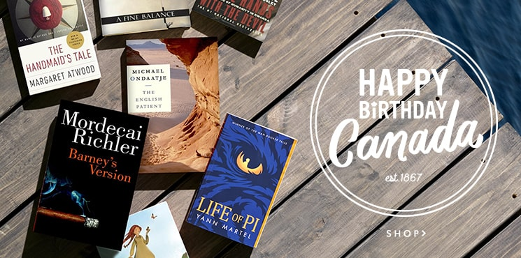 Celebrate Canada's 150th Birthday with Indigo! Find our favourite Canadian books and Canadian authors and get free shipping on orders over $25.