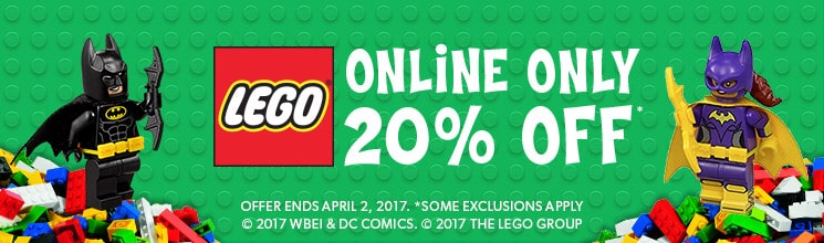 LEGO 20% off - online only. Offer ends April 2, 2017. Some exclusions apply.