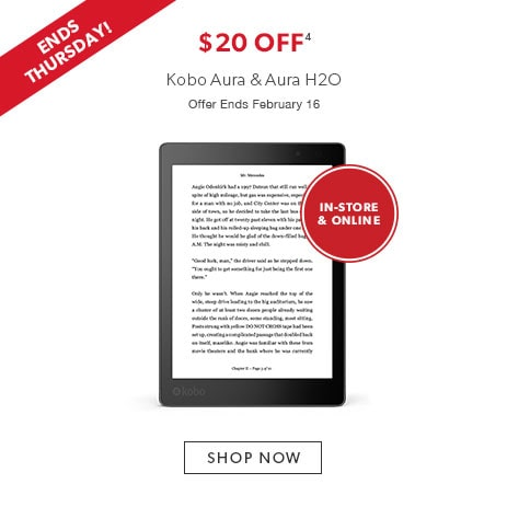 shop Kobo Aura and Aura H2O now - offer ends February 16, 2017