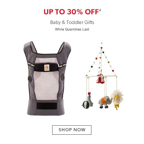 shop baby and toddler gifts now. While quantities last.