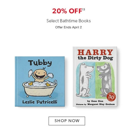 shop books for bathtime now. Offer ends April 2, 2017.