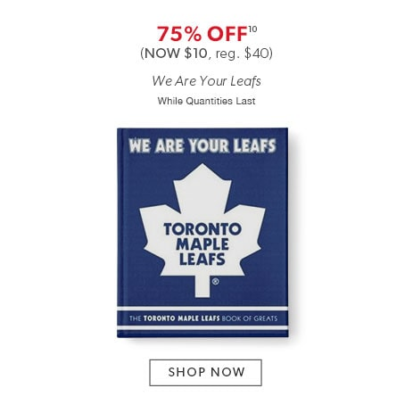 75% off We Are Your Leafs - now $10