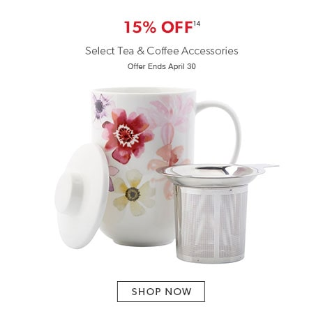 15% off select tea and coffee accessories