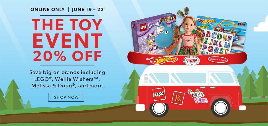 shop the toy event now - online only to June 23, 2017