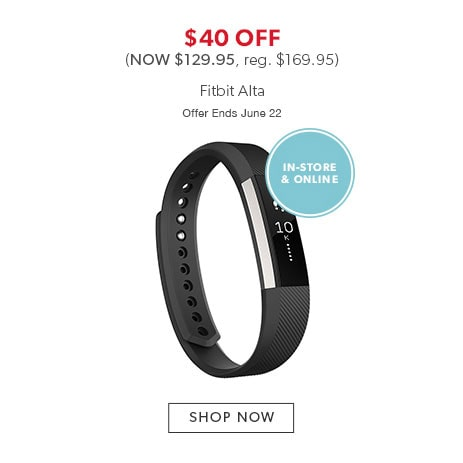 Shop Fitbit Alta now - Offer ends June 22, 2017