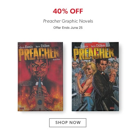 shop Preacher graphic novels now. Offer ends June 25, 2017.