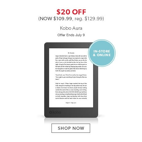 shop Kobo Aura now - offer ends July 9, 2017
