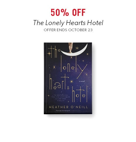 shop The Lonely Hearts Hotel now. Offer ends October 23, 2017.