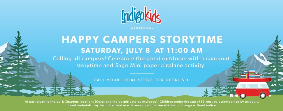 Happy Campers Storytime: Saturday, July 8 at 11 AM.