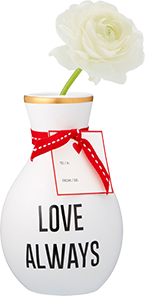 vase that says 'Love Always' on it
