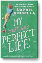 My Not-So Perfect Life by Sophie Kinsella