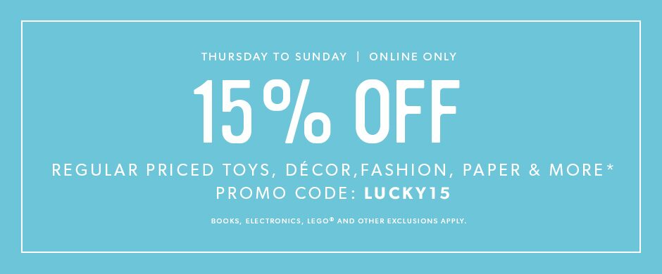 online only, some exclusions apply: use promo code LUCKY15