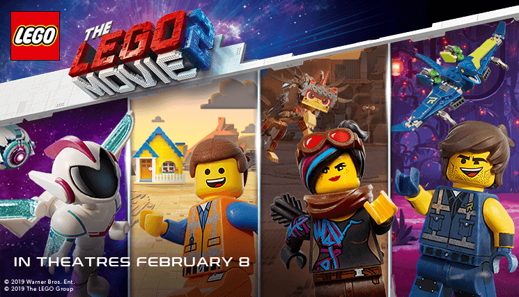 LEGO MOVIE 2: The Second Part | In theatres February 8, 2019