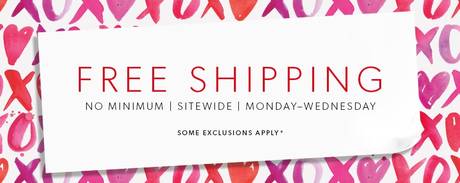 Free Shipping No Minimum - February 11 - 13, 2019