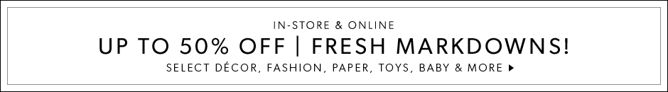 Up to 50% Off Fresh Markdowns