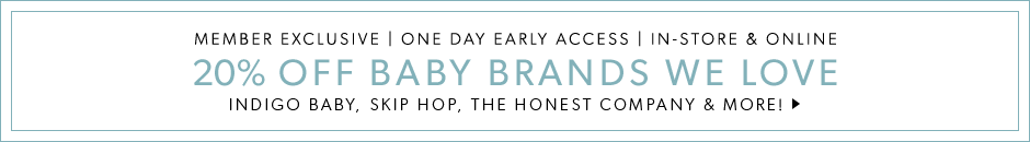 Early Access - 20% off Baby Brands We Love