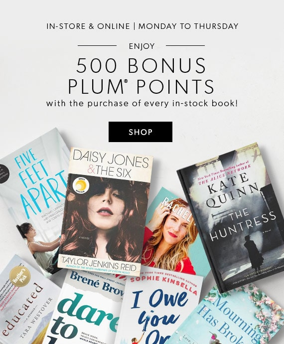 Enjoy 500 Bonus plum points with the purchase of every in-stock book!