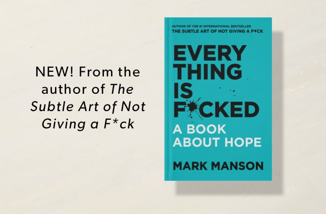New from the author of The Subtle Art of Not Giving a F*ck