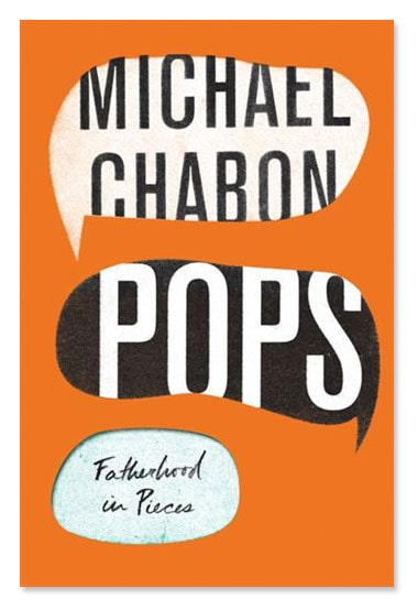 The orange-coloured cover of Michael Chabon's book Pops: Fatherhood in Pieces
