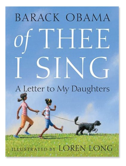 The cover of Barack Obama's book Of Thee I Sing: A Letter To My Daughters with an illustration of two girls walking a dog