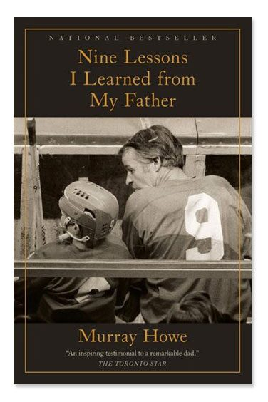 The book cover of Nine Lessons I Learned From My Father featuring a photo of hockey star Gordie Howe and his young son