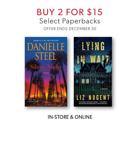 shop select paperbacks now. two for $15 offer ends December 30, 2019