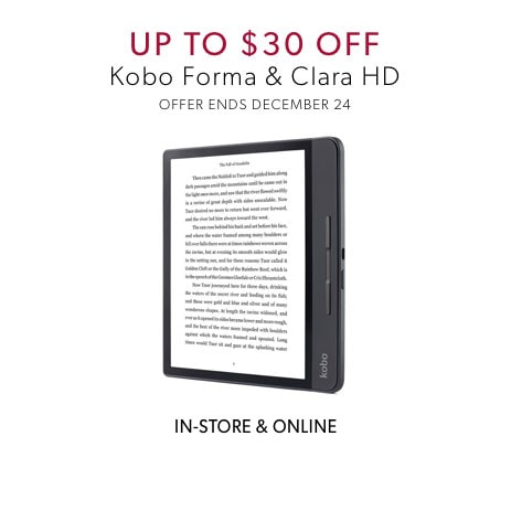 shop up to $30 off Kobo Forma and Clara HD now - offer ends December 24, 2019