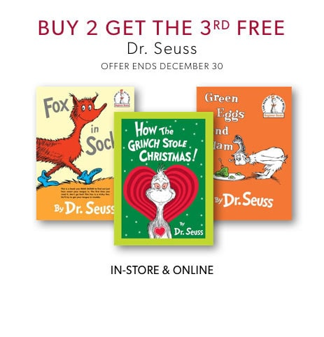 shop books by Dr. Seuss now - three for two offer ends December 30, 2019