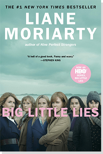Big Little Lies By: Lianne Moriarty