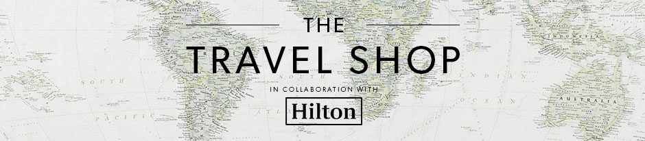 The Travel Shop in collaboration with Hilton
