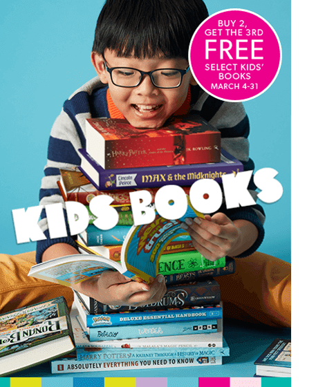 Kids books - Buy 2, get the 3rd free select kids' books - March 4-31
