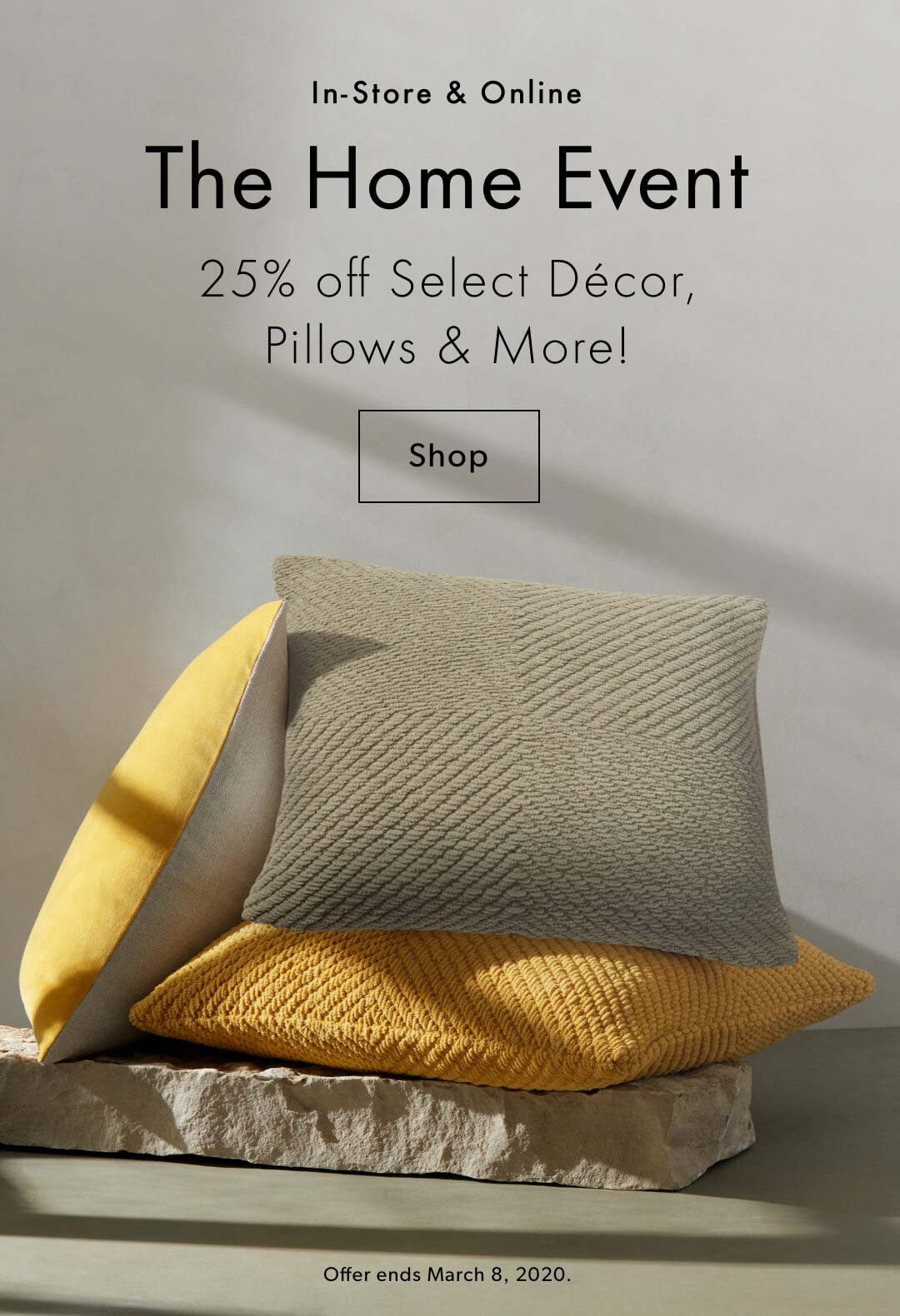 25% Off The Home Event. In-Store & Online.
