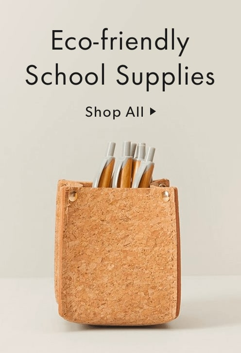 Shop Eco-Friendly School Supplies