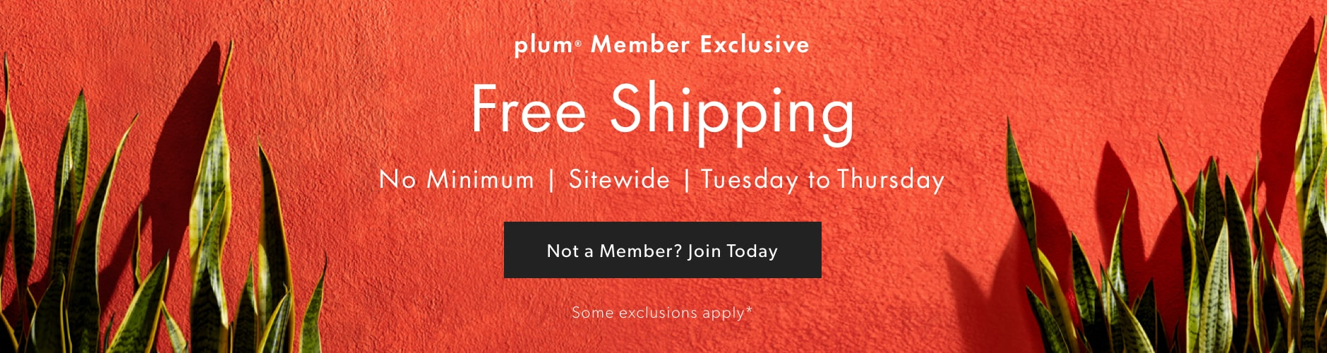 plum Member Exclusive - Free Shipping No Minimum - May 19 - 21, 2020