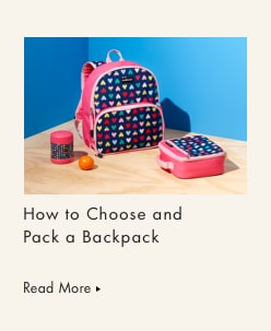 How to Choose and Pack a Backpack for your Kids—And Yourself