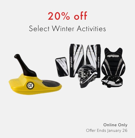 shop 20% off select winter activities now. Offer ends January 26, 2020