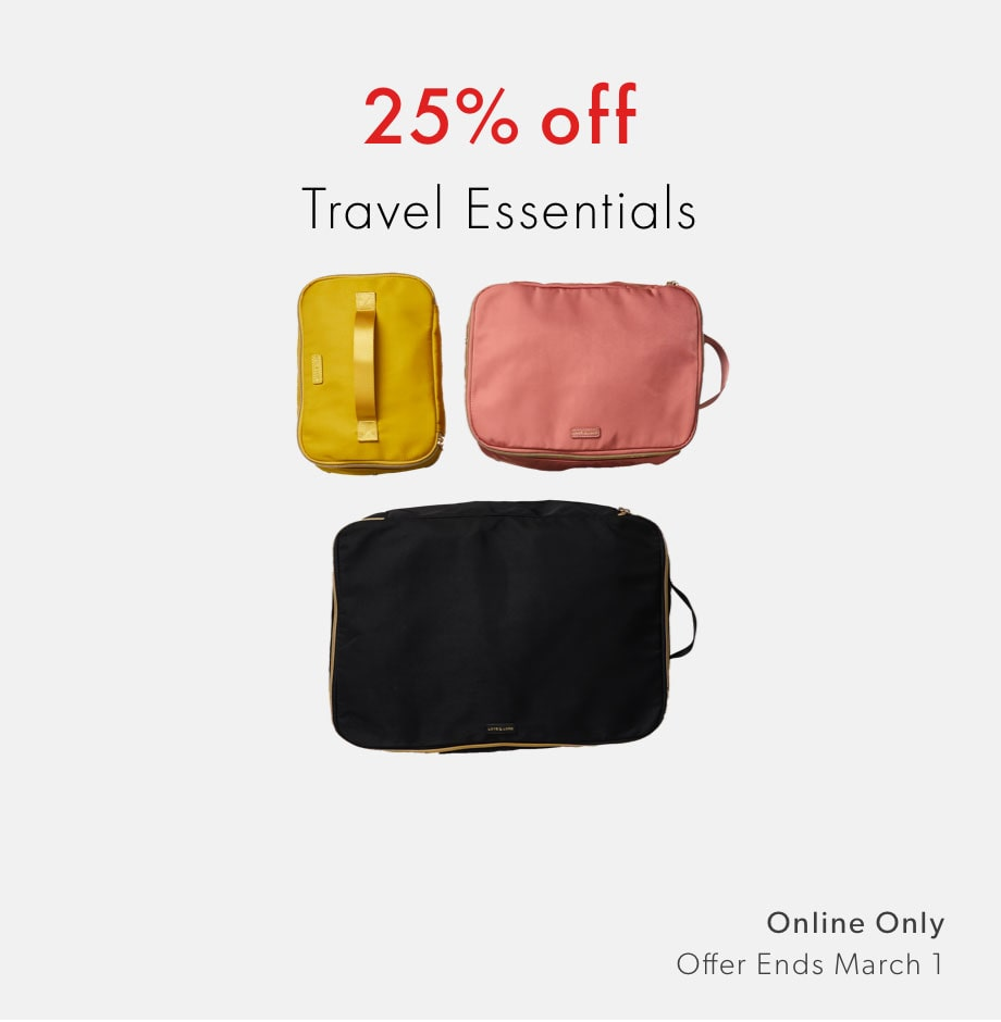 shop 25% off travel essentials now - offer ends March 1, 2020