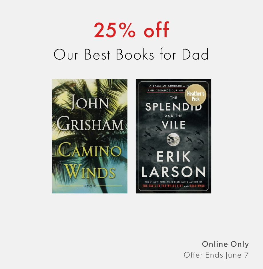 25% off our best books for Dad - shop now. Offer ends June 7, 2020