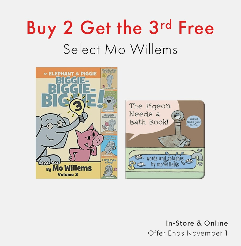 shop select books by Mo Willems - three for two offer ends November 1, 2020