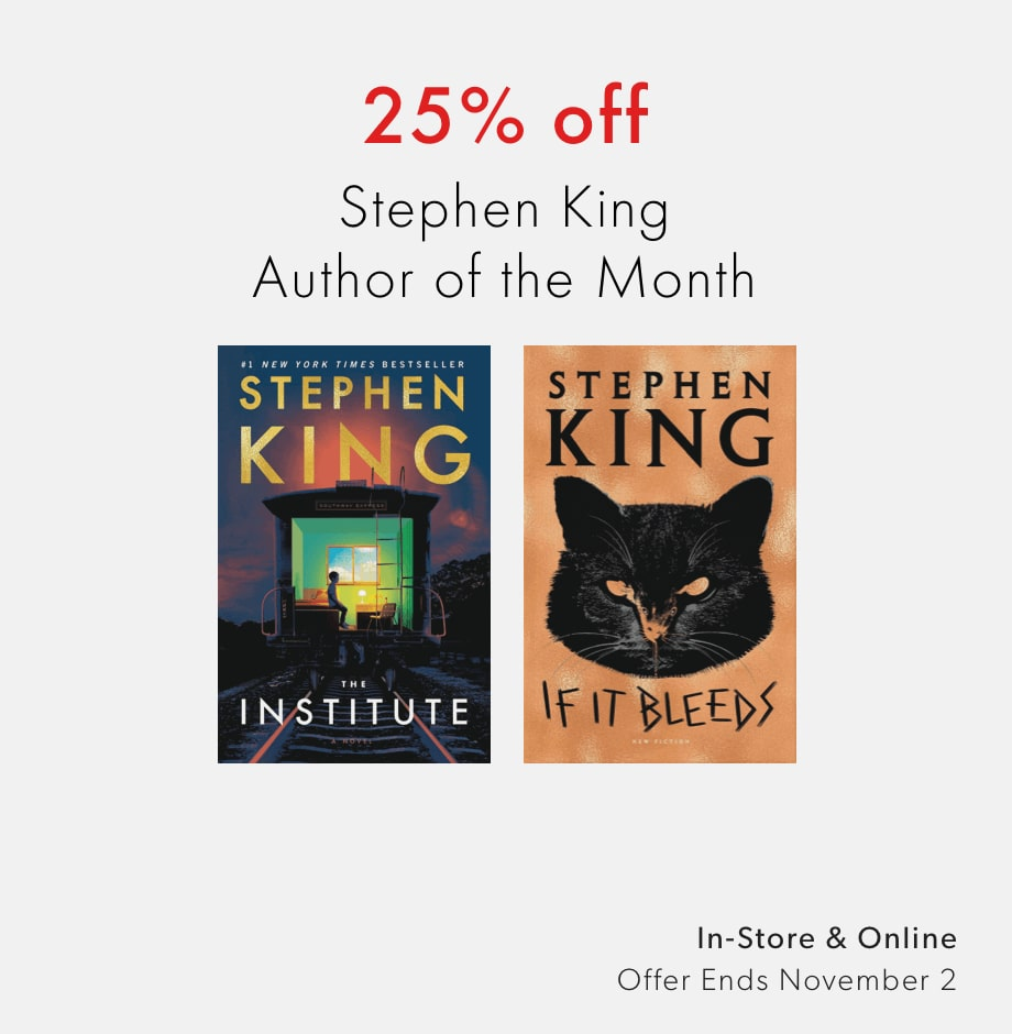 shop 25% off books by Stephen King, Author of the Month - offer ends November 2, 2020
