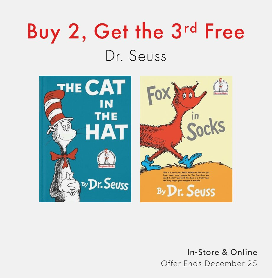shop books by Dr. Seuss now - three for two offer ends December 25, 2020