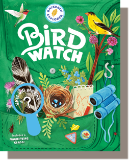Backpack Explorer: Bird Watching: What Will You Find by Editors Of Storey Publishing