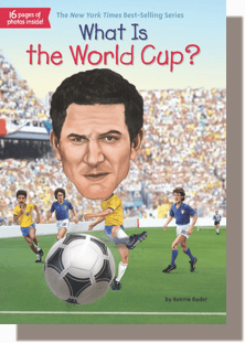 What is the World Cup? by Bonnie Bader, Stephen Who Hq