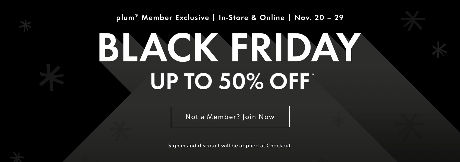 Black Friday: plum member excludive