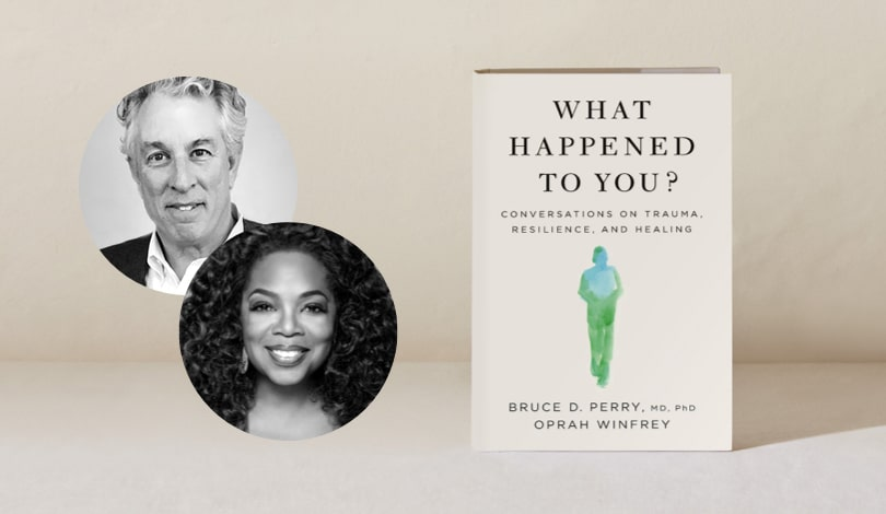 In Conversation: Bruce D. Perry (MD, PhD) and Oprah Winfrey. Join us at a virtual event moderated by Gayle King on April 28 at 7 p.m. EDT.