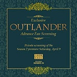 Exclusive Private Advance Screening of the Canadian premiere OUTLANDER  - Exclusive Private Advance Screening of the Canadian premiere OUTLANDER