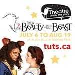 Disney's Beauty and the Beast at Theatre Under The Stars in Vancouver – Special Offer!  - Disney's Beauty and the Beast at Theatre Under The Stars in Vancouver – Special Offer!