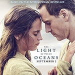 Enter for your chance to WIN passes to an advance screening of The Light Between Oceans! - The Light Between Oceans is in theatres September 2nd